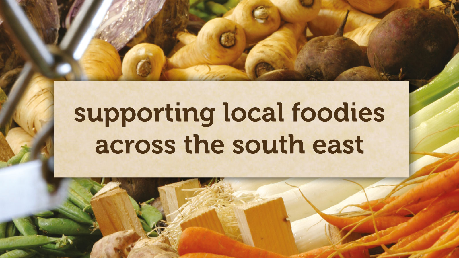 Supporting local foodies across the Surrey, Sussex and Kent